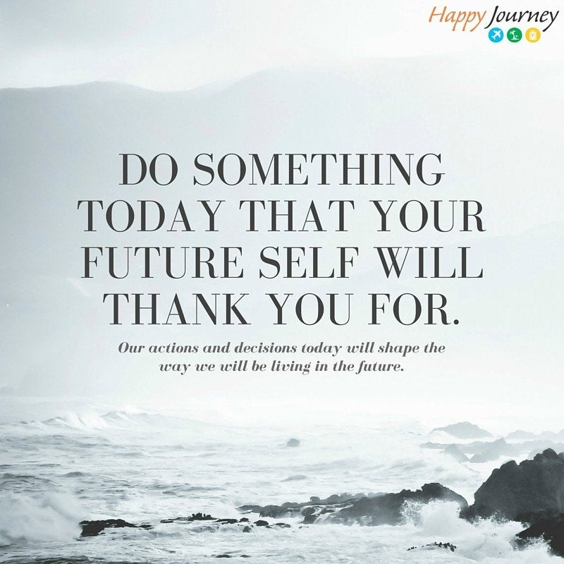 good type of motivation: do something today that your future self will thank you for.