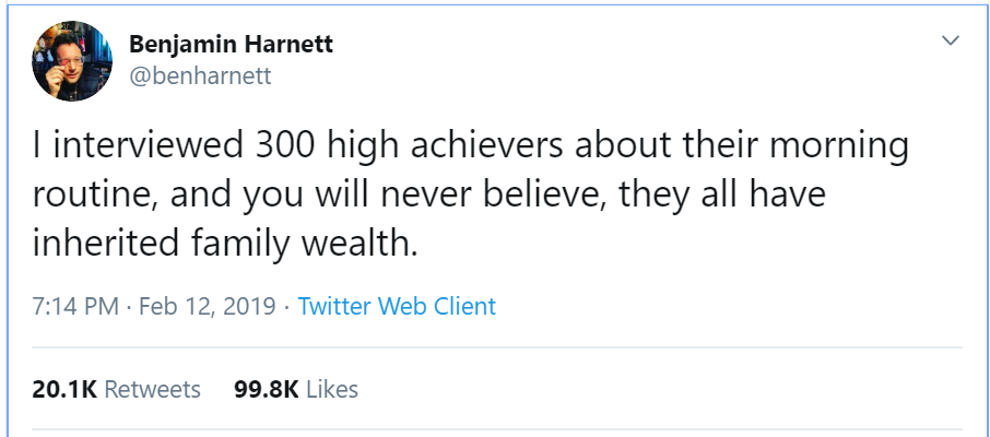 joke about all high achievers have inherited their wealth.
