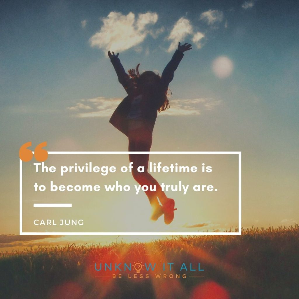"""Carl Jung on changing yourself: """"The privilege of a lifetime is to become who you truly are,"""""""