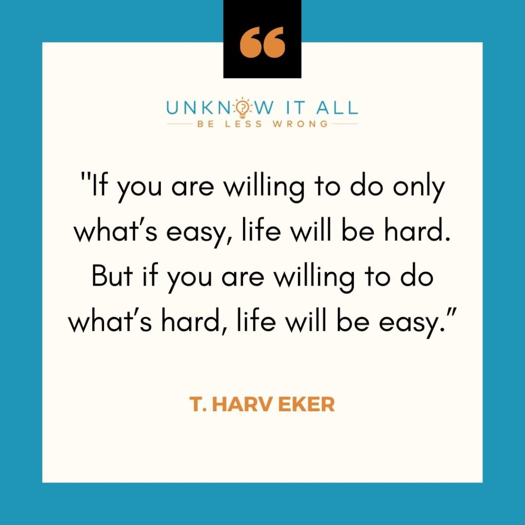 """Hard Work Quote """" If you are willing to don only what's easy, life will be hard. But if you are willing to do what's hard, life will be easy."""""""